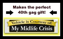 funny 40th birthday ideas bumper stickers
