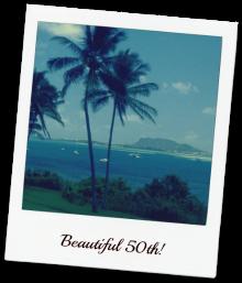 Hawaii Best 50th birthday gift